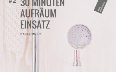 ruckzuck Aufräumen #2 | Badezimmer