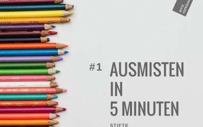 Ausmisten in 5 Minuten #1   Stifte