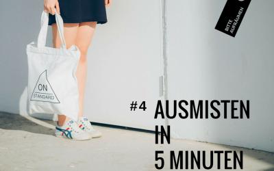 Ausmisten in 5 Minuten # 4 | Stofftaschen
